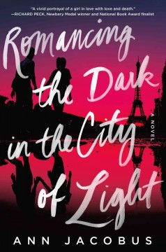 Romancing the dark in the city of light /  Ann Jacobus. - Ann Jacobus.
