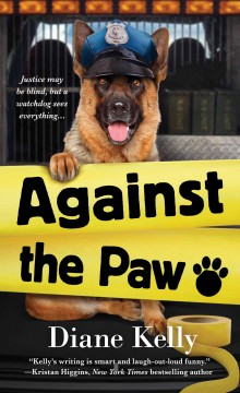 Against the paw /  Diane Kelly.