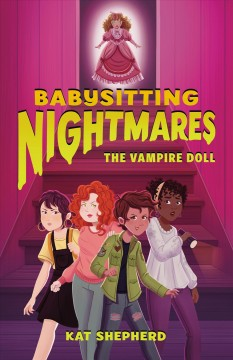 The vampire doll /  Kat Shepherd ; illustrated by Rayanne Vieira. - Kat Shepherd ; illustrated by Rayanne Vieira.