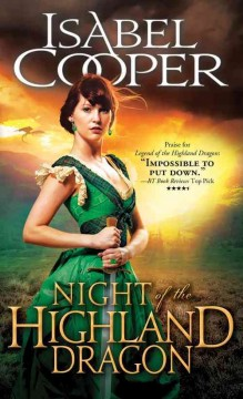 Night of the highland dragon /  Isabel Cooper. - Isabel Cooper.