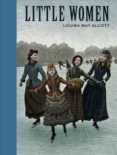 Little women - Louisa May Alcott ; illustrated by Scott McKowen.