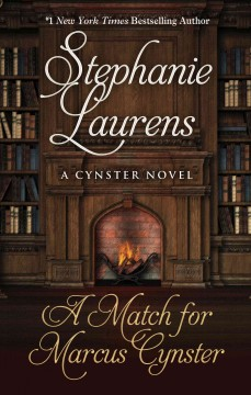 A match for Marcus Cynster /  Stephanie Laurens. - Stephanie Laurens.