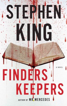 Finders keepers /  Stephen King. - Stephen King.