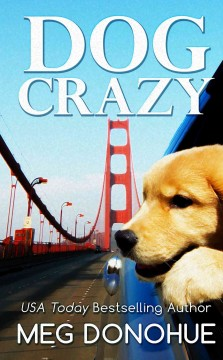 Dog crazy /  by Meg Donohue. - by Meg Donohue.