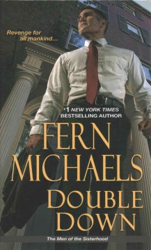 Double down /  Fern Michaels. - Fern Michaels.