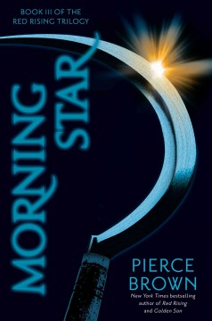 Morning star /  Pierce Brown. - Pierce Brown.