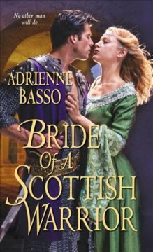 Bride of a Scottish warrior - Adrienne Basso.