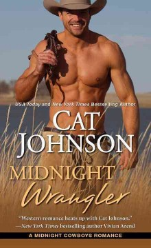 Midnight wrangler /  Cat Johnson. - Cat Johnson.