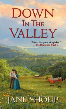 Down in the valley /  Jane Shoup.