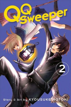 QQ sweeper Volume 2 /  story and art by Kyousuke Motomi ; English adaptation/Ysabet Reinhardt MacFarlane ; translation/JN Productions. - story and art by Kyousuke Motomi ; English adaptation/Ysabet Reinhardt MacFarlane ; translation/JN Productions.