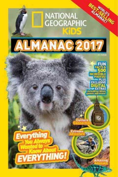 National geographic kids almanac 2017.