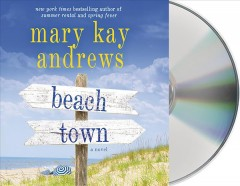 Beach town : a novel / Mary Kay Andrews. - Mary Kay Andrews.