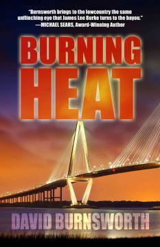 Burning heat /  David Burnsworth. - David Burnsworth.