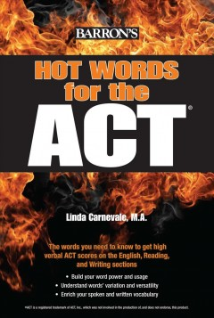 Hot words for the ACT /  Linda Carnevale, M.A. - Linda Carnevale, M.A.