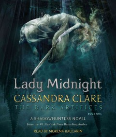 Lady Midnight /  Cassandra Clare.