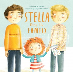 Stella brings the family /  by Miriam B. Schiffer ; illustrations by Holly Clifton-Brown. - by Miriam B. Schiffer ; illustrations by Holly Clifton-Brown.