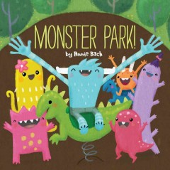 Monster park! /  by Annie Bach.