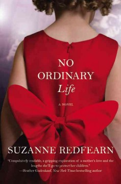 No ordinary life /  Suzanne Redfearn.