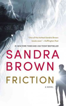 Friction /  Sandra Brown. - Sandra Brown.