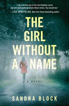 The girl without a name /  Sandra Block. - Sandra Block.
