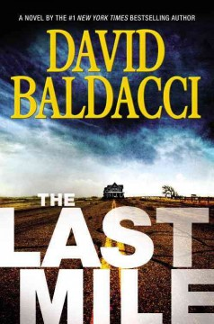 The Last Mile / David Baldacci - David Baldacci