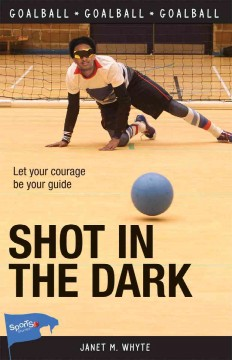 Shot in the dark /  Janet M. Whyte. - Janet M. Whyte.