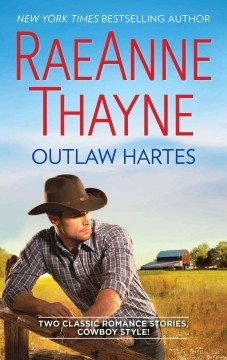Outlaw hartes : the valentine two-step\cassidy harte and the comeback kid / Vicki Lewis Thompson. - Vicki Lewis Thompson.