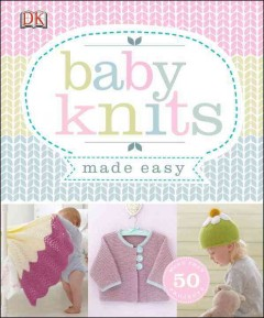 Baby knits made easy.