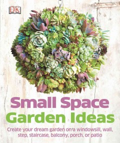 Small space garden ideas - Philippa Pearson.