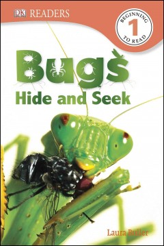 Bugs hide and seek - written by Laura Buller.