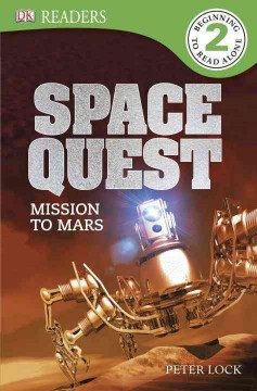 Space quest : mission to mars - written by Peter Lock.
