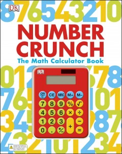 Number crunch : the math calculator book - written by Branka Surla and Christian Dawson.
