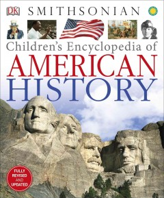 Children's encyclopedia of American history /  by David C. King. - by David C. King.