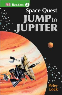 Space quest : jump to Jupiter / by Peter Lock. - by Peter Lock.