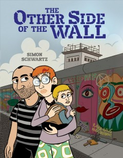 The other side of the Wall /  Simon Schwartz ; translated by Laura Watkinson.