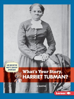 What's your story, Harriet Tubman? /  by Jen Barton. - by Jen Barton.