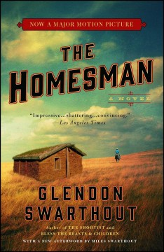 The homesman /  Glendon Swarthout. - Glendon Swarthout.
