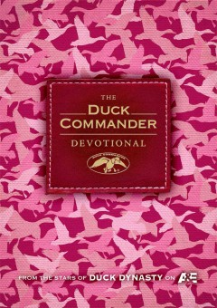 The Duck Commander devotional /  compiled by Alan Robertson.