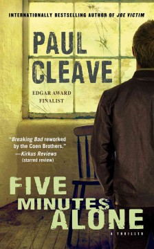 Five minutes alone /  by Paul Cleave. - by Paul Cleave.