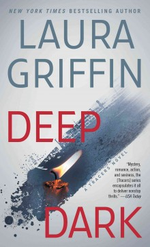 Deep dark /  Laura Griffin. - Laura Griffin.