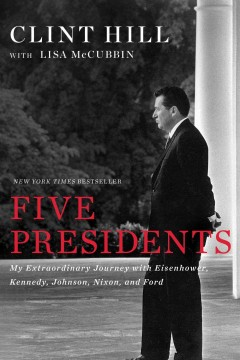 Five Presidents / Clint Hill with Lisa McCubbin