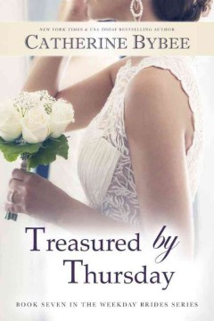 Treasured by Thursday /  Catherine Bybee. - Catherine Bybee.