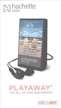 The rumor : a novel / by Elin Hilderbrand. - by Elin Hilderbrand.