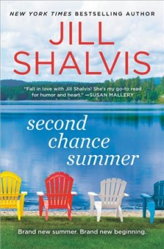 Second chance summer /  by Jill Shalvis. - by Jill Shalvis.