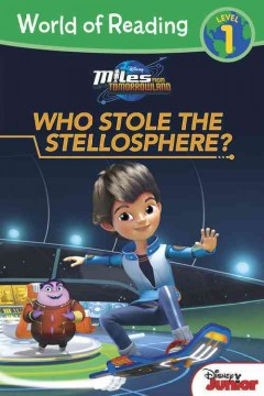 Who stole the Stellosphere? /  adapted by Bill Scollon. - adapted by Bill Scollon.