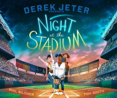 Night at the stadium /  written by Phil Bildner ; illustrated by Tom Booth. - written by Phil Bildner ; illustrated by Tom Booth.