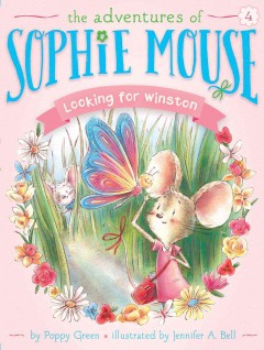 Looking for Winston /  by Poppy Green ; illustrated by Jennifer A. Bell. - by Poppy Green ; illustrated by Jennifer A. Bell.