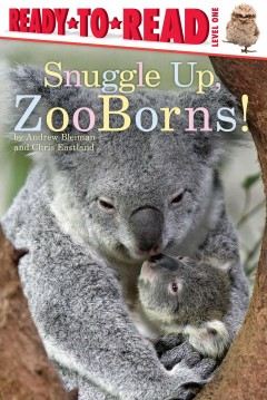 Snuggle up, ZooBorns! /  by Andrew Bleiman and Chris Eastland. - by Andrew Bleiman and Chris Eastland.