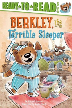 Berkley, the terrible sleeper /  by Mitchell Sharmat ; illustrated by Renée Kurilla. - by Mitchell Sharmat ; illustrated by Renée Kurilla.