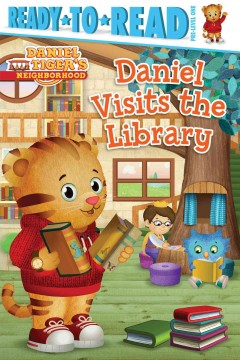 Daniel visits the library /  adapted by Maggie Testa ; illustrated by Jason Fruchter. - adapted by Maggie Testa ; illustrated by Jason Fruchter.
